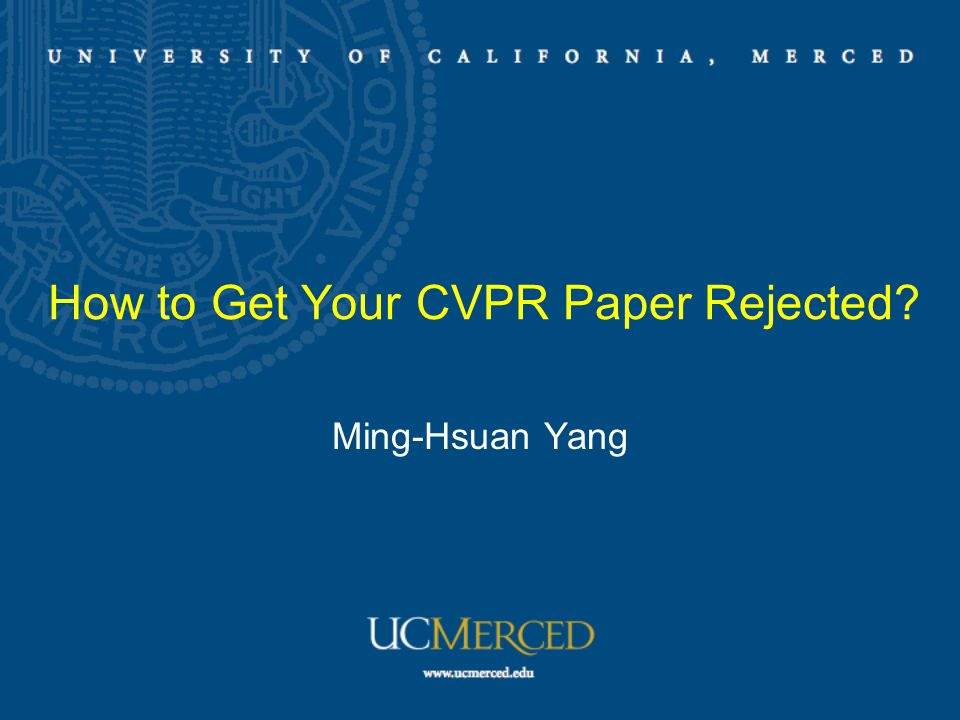How to Get Your CVPR Paper Rejected