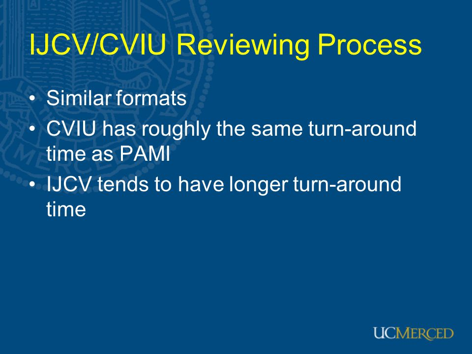 IJCV/CVIU Reviewing Process
