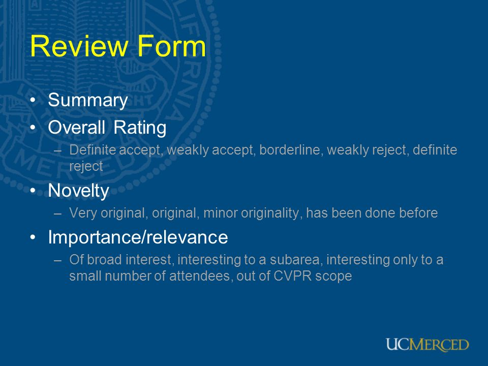 Review Form Summary Overall Rating Novelty Importance/relevance