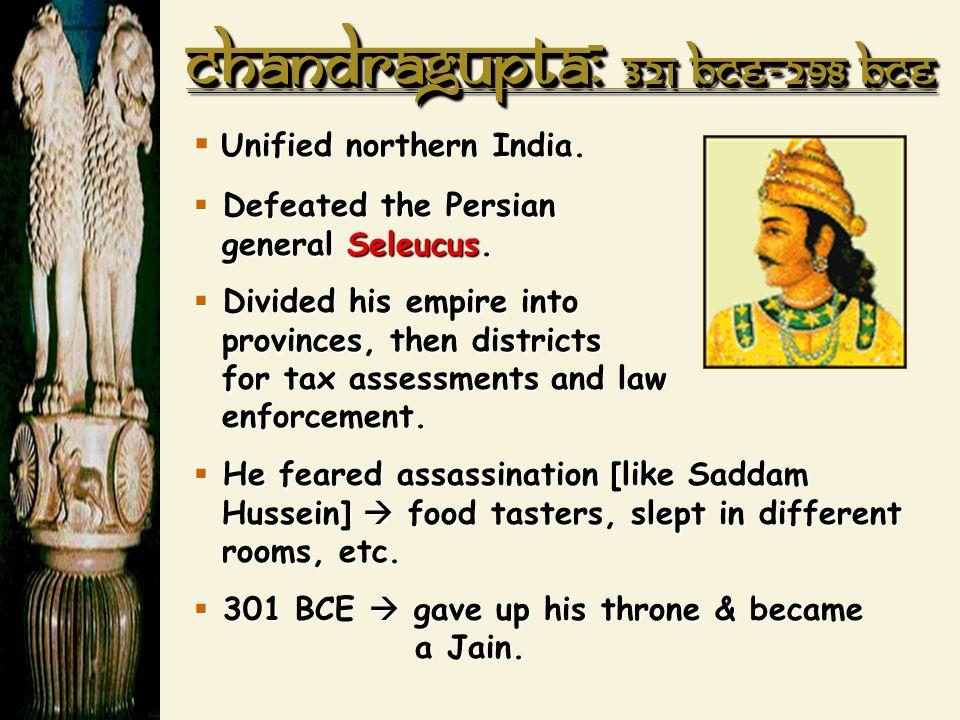 Chandragupta: 321 BCE-298 BCE