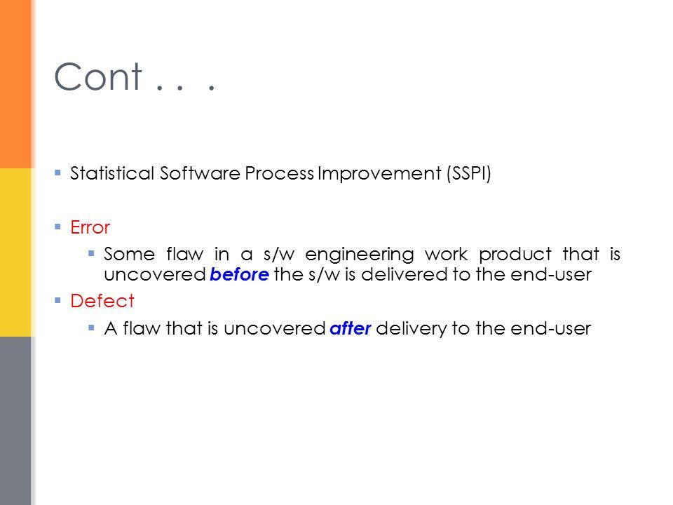 Cont . . . Statistical Software Process Improvement (SSPI) Error
