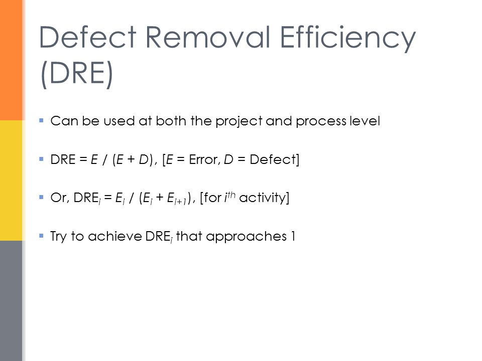 Defect Removal Efficiency (DRE)