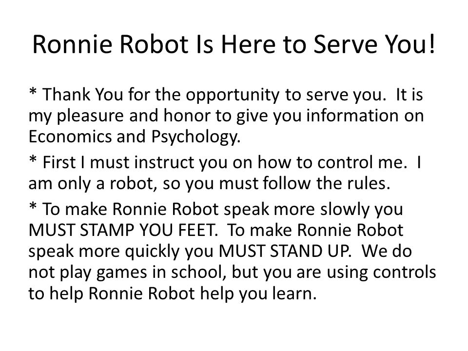 Ronnie Robot Is Here to Serve You!