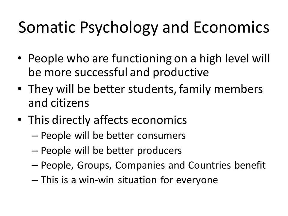 Somatic Psychology and Economics