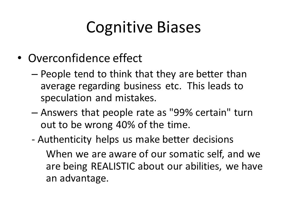 Cognitive Biases Overconfidence effect