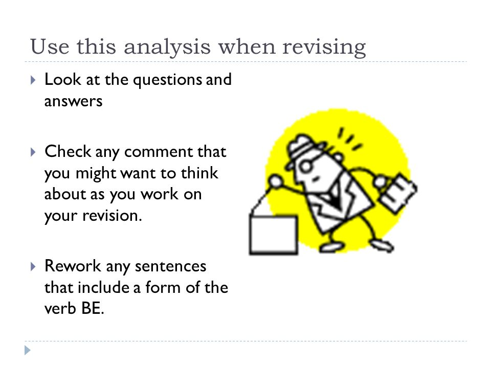 Use this analysis when revising