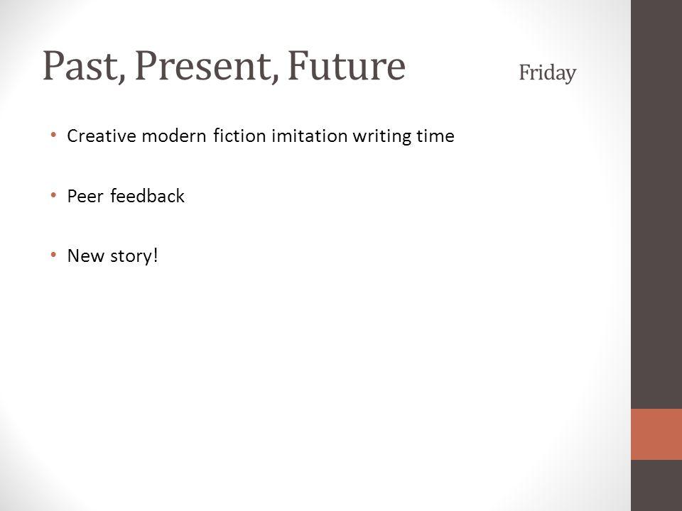 Past, Present, Future Friday