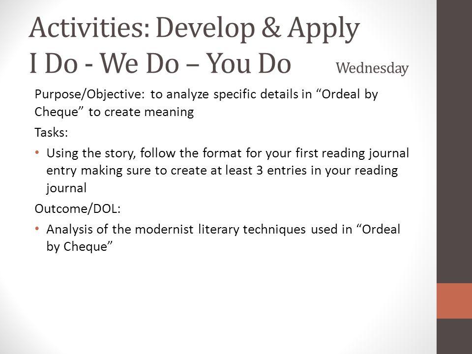 Activities: Develop & Apply I Do - We Do – You Do Wednesday