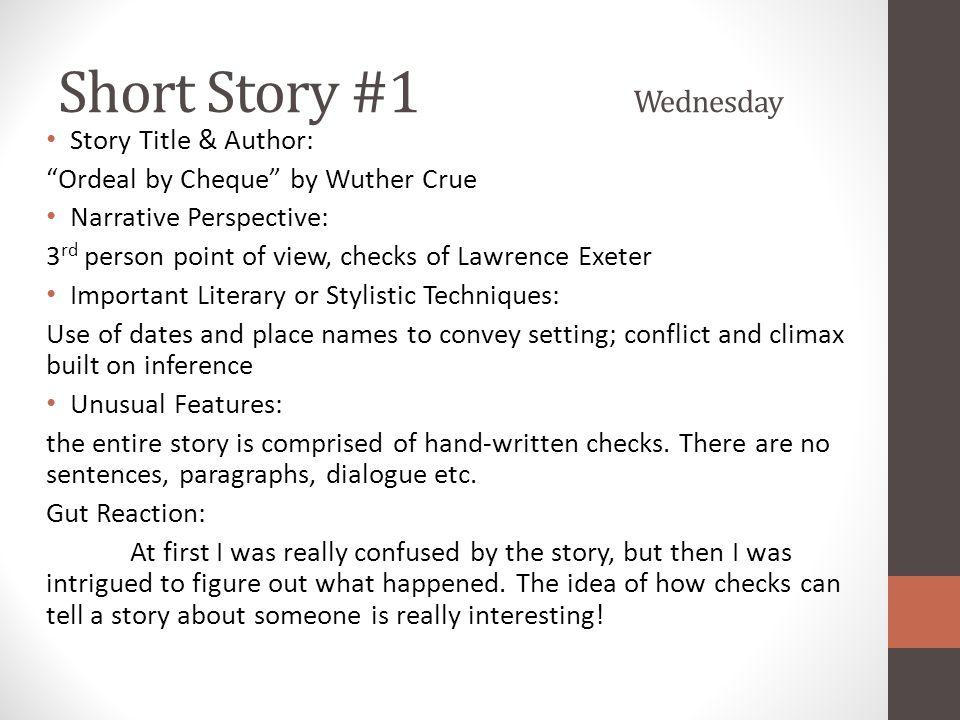 Short Story #1 Wednesday