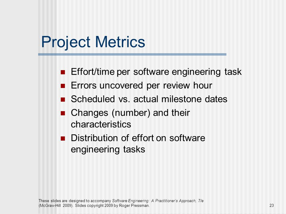 Project Metrics Effort/time per software engineering task