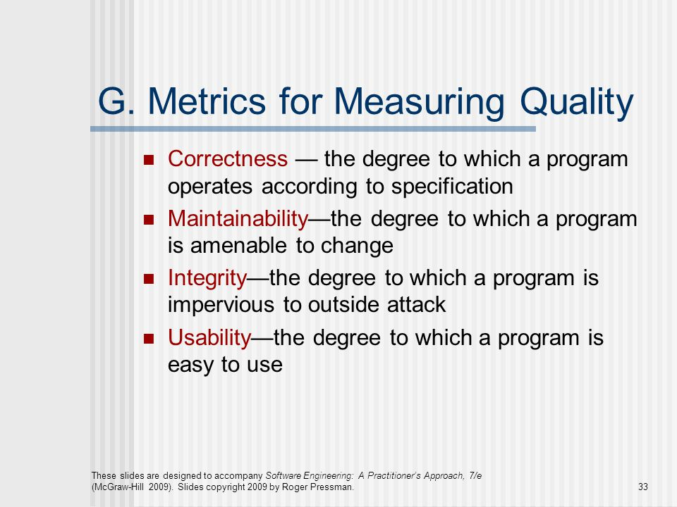 G. Metrics for Measuring Quality