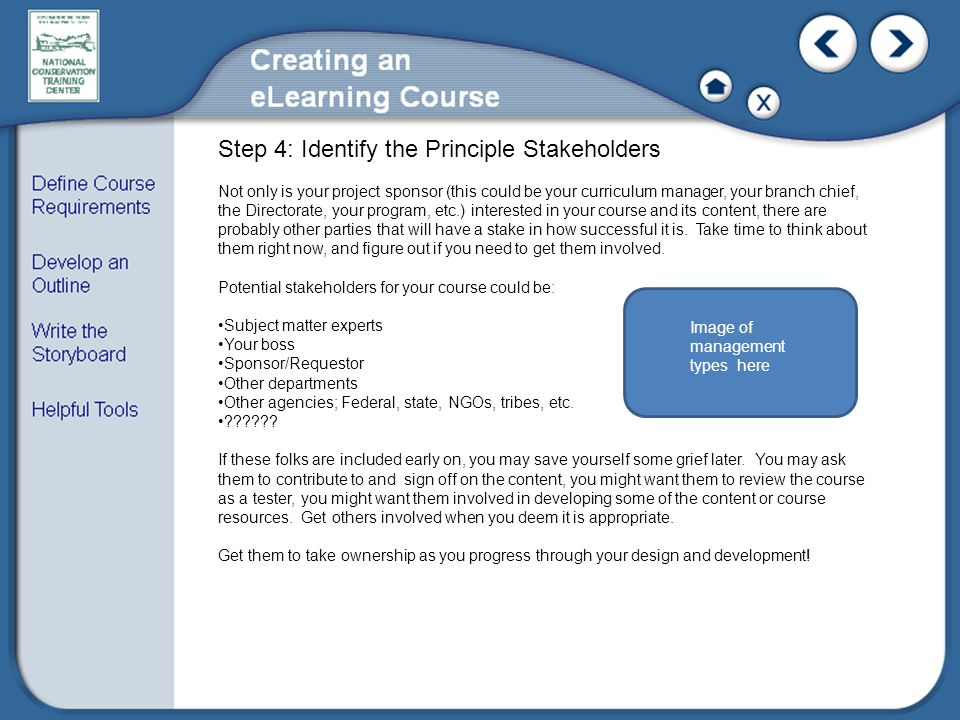 Step 4: Identify the Principle Stakeholders