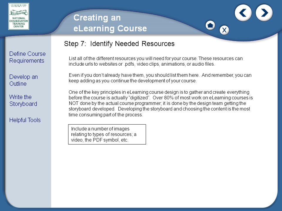 Step 7: Identify Needed Resources