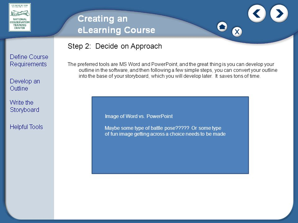 Step 2: Decide on Approach