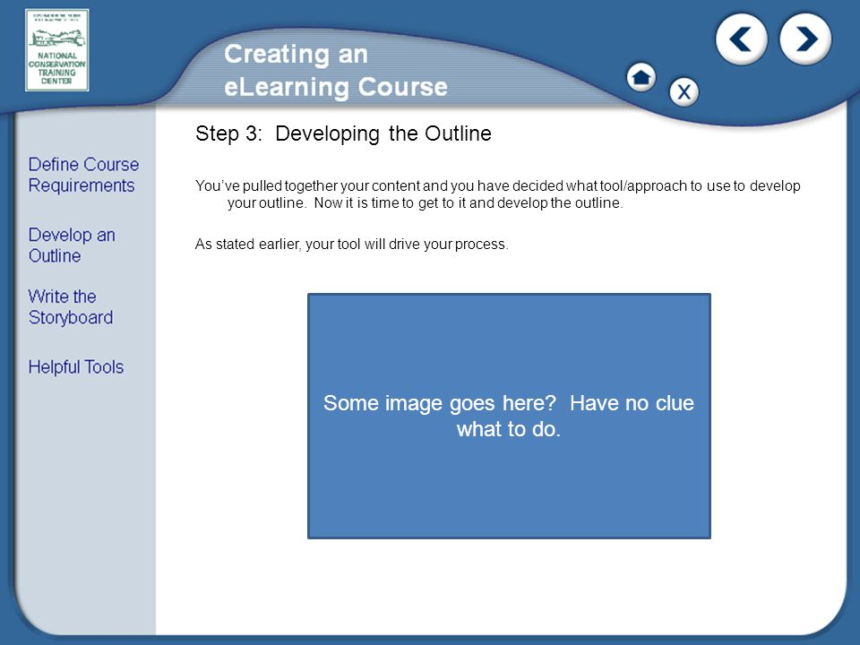 Step 3: Developing the Outline