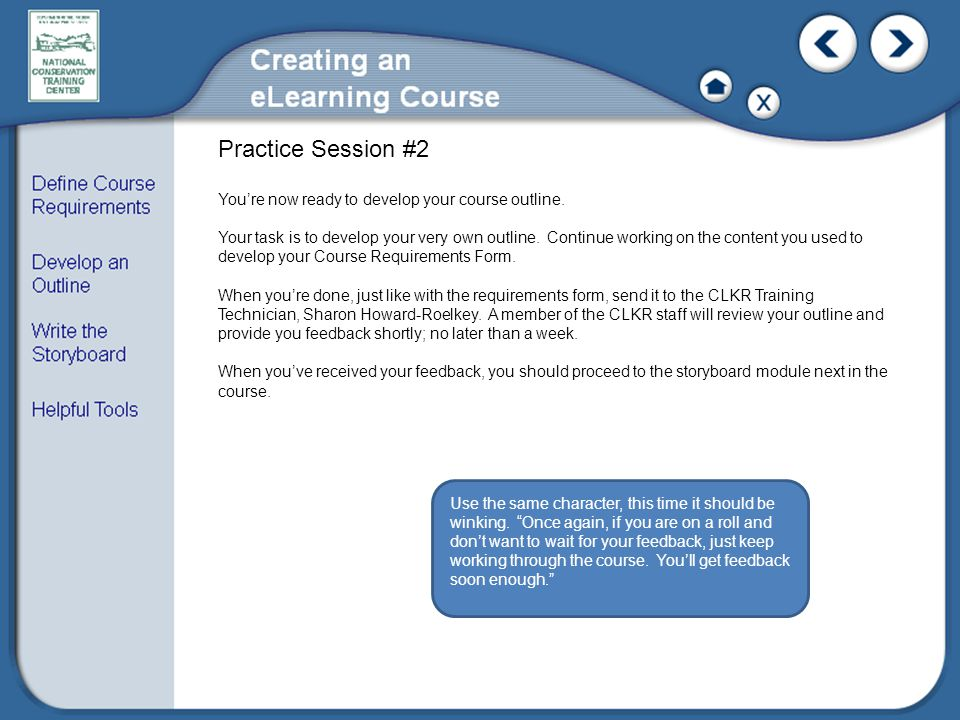 Practice Session #2 You're now ready to develop your course outline.