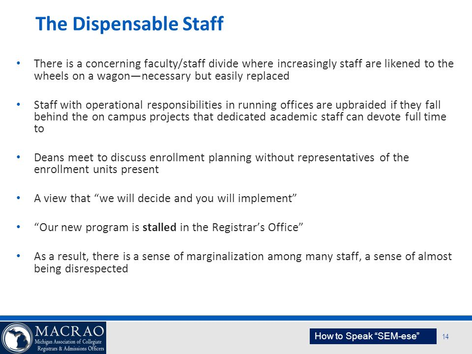 The Dispensable Staff