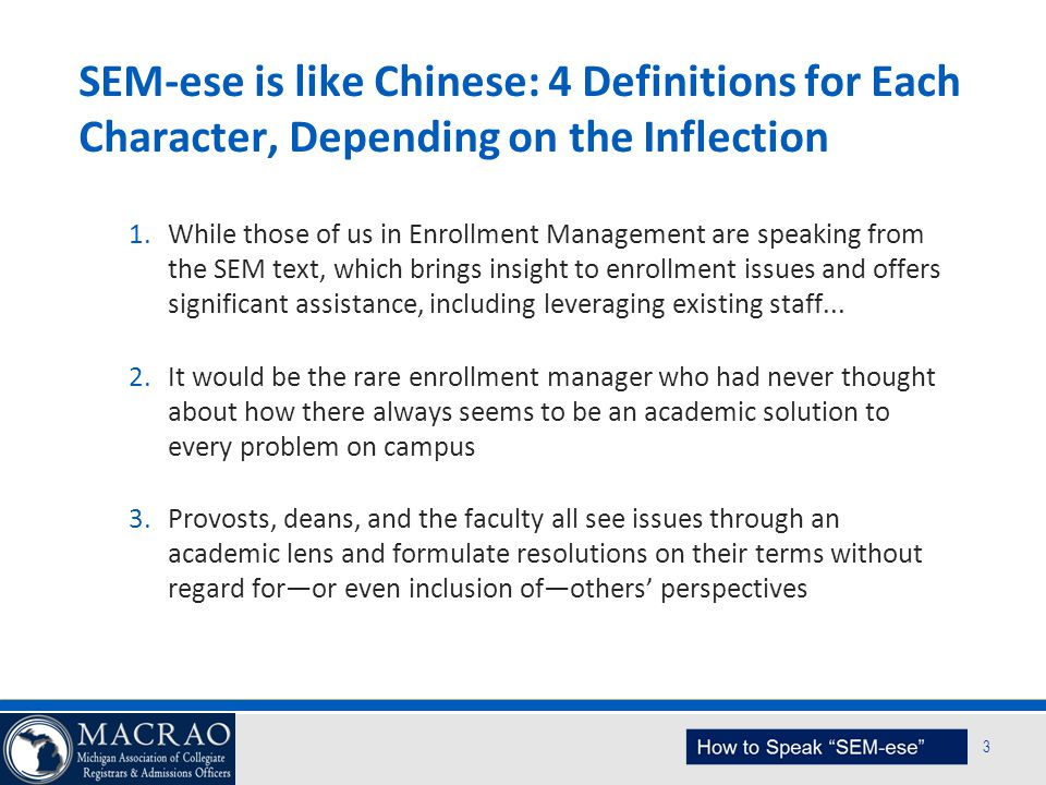 SEM-ese is like Chinese: 4 Definitions for Each Character, Depending on the Inflection