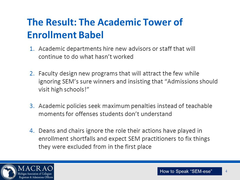 The Result: The Academic Tower of Enrollment Babel