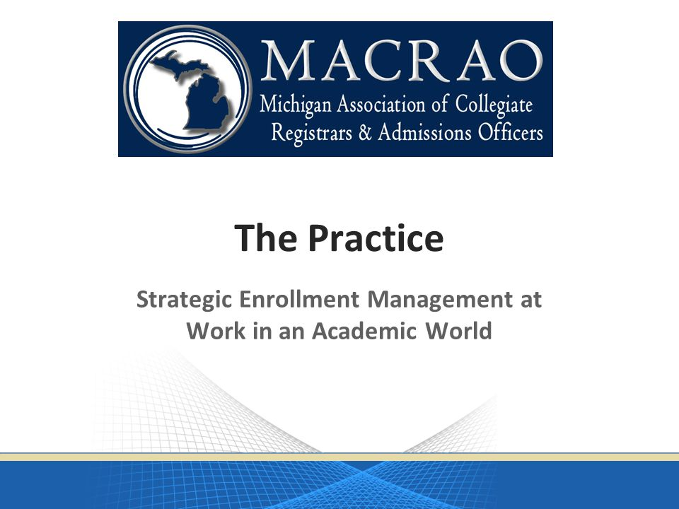 Strategic Enrollment Management at Work in an Academic World