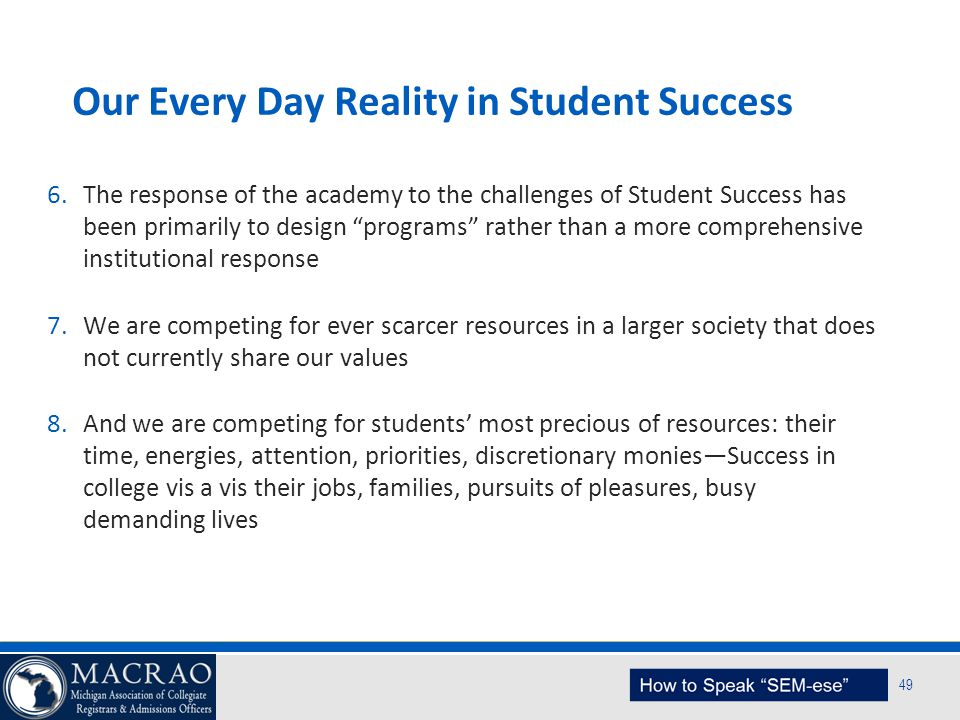 Our Every Day Reality in Student Success