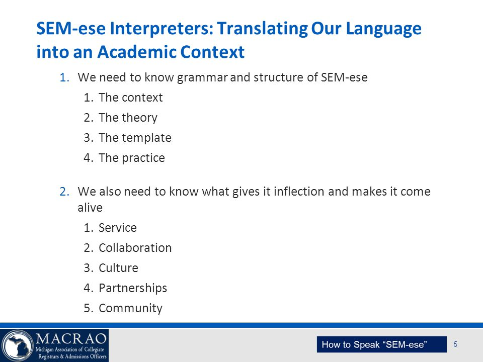 SEM-ese Interpreters: Translating Our Language into an Academic Context