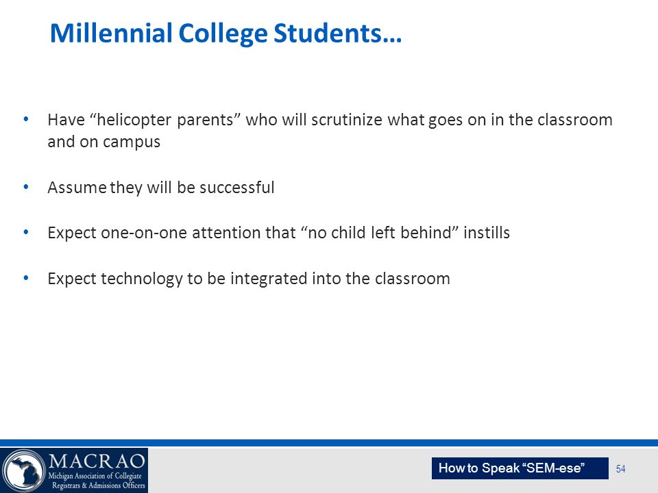 Millennial College Students…