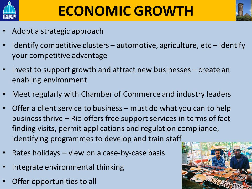 ECONOMIC GROWTH Adopt a strategic approach