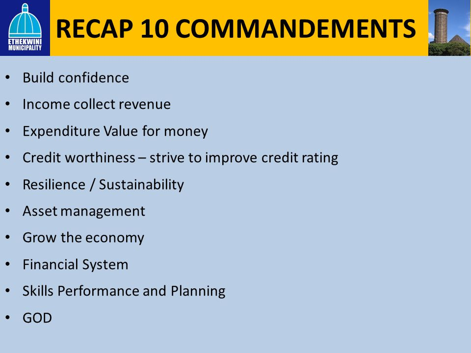 RECAP 10 COMMANDEMENTS Build confidence Income collect revenue