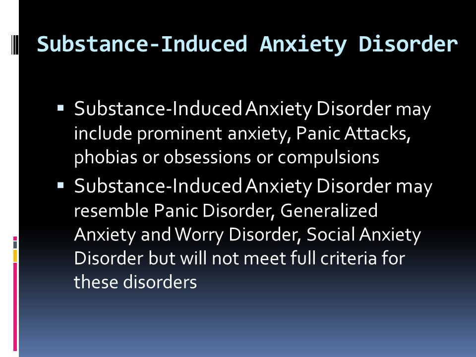 Substance-Induced Anxiety Disorder