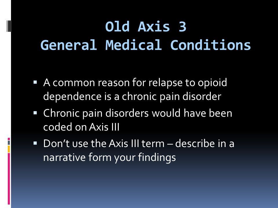 Old Axis 3 General Medical Conditions