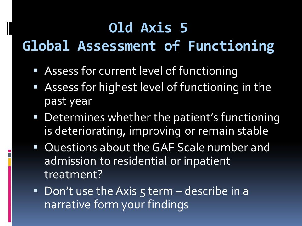 Old Axis 5 Global Assessment of Functioning