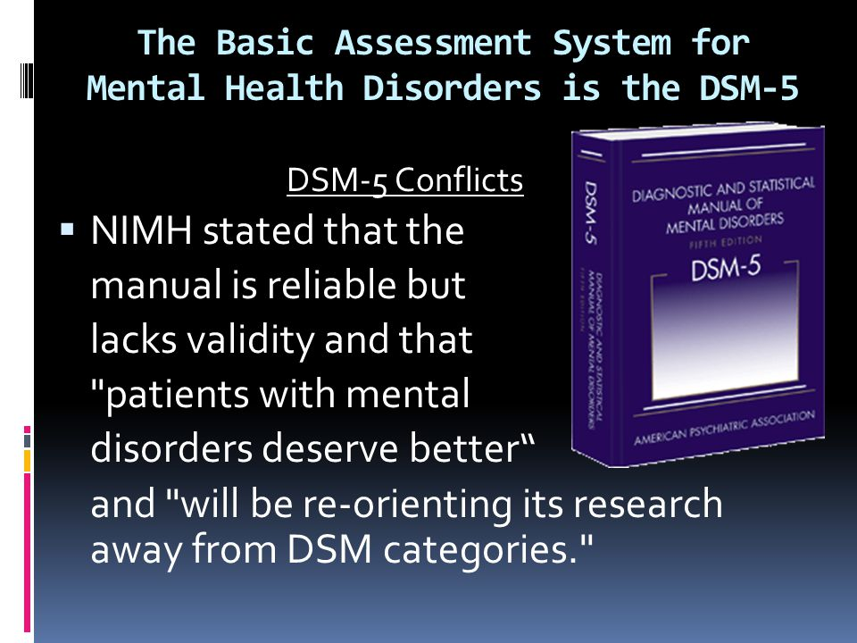 The Basic Assessment System for Mental Health Disorders is the DSM-5