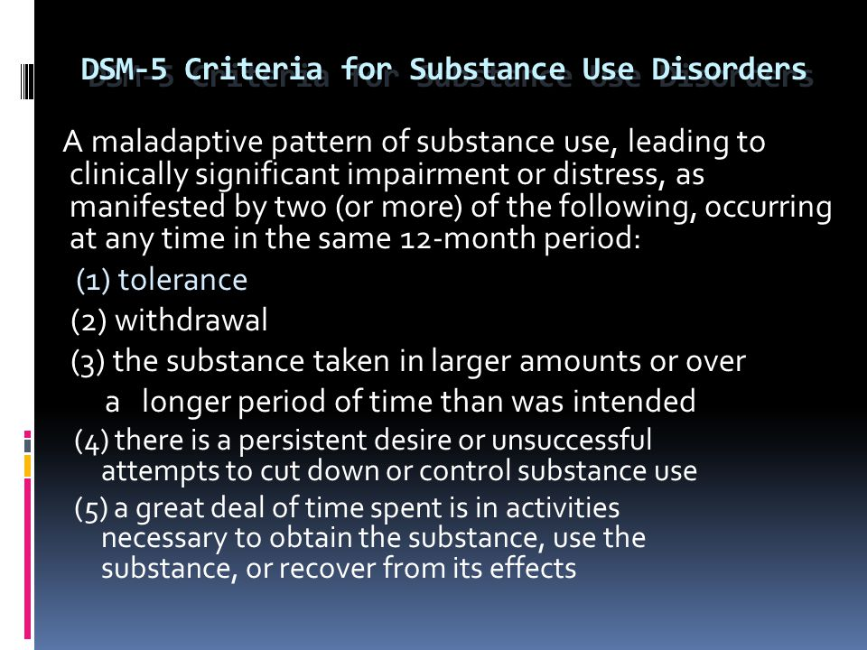 DSM-5 Criteria for Substance Use Disorders