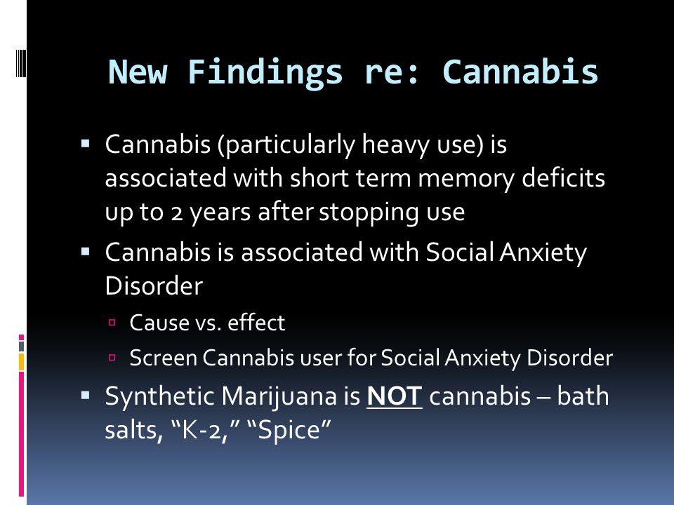 New Findings re: Cannabis