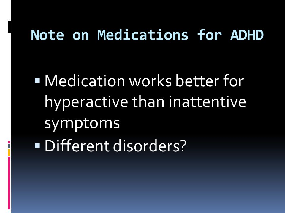 Note on Medications for ADHD