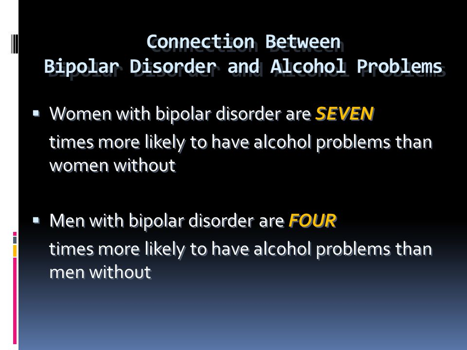 Connection Between Bipolar Disorder and Alcohol Problems