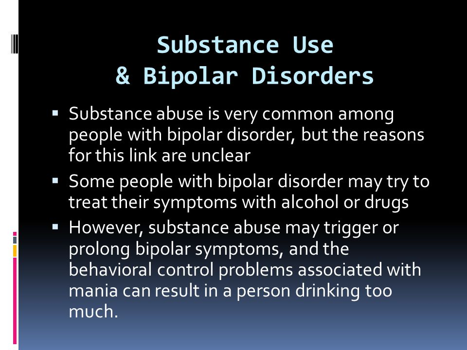 Substance Use & Bipolar Disorders