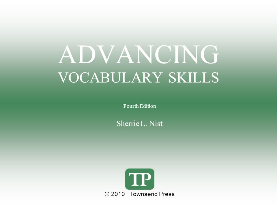 ADVANCING VOCABULARY SKILLS