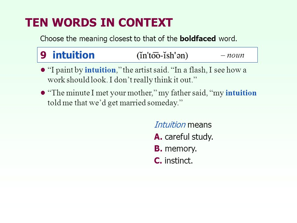 TEN WORDS IN CONTEXT 9 intuition – noun