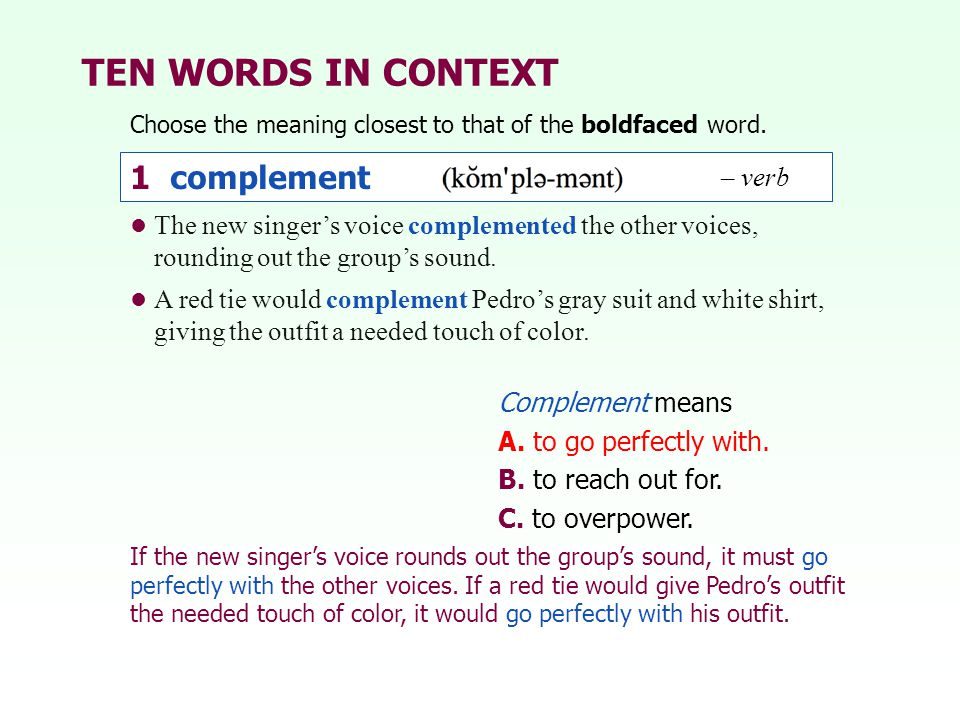 TEN WORDS IN CONTEXT 1 complement – verb
