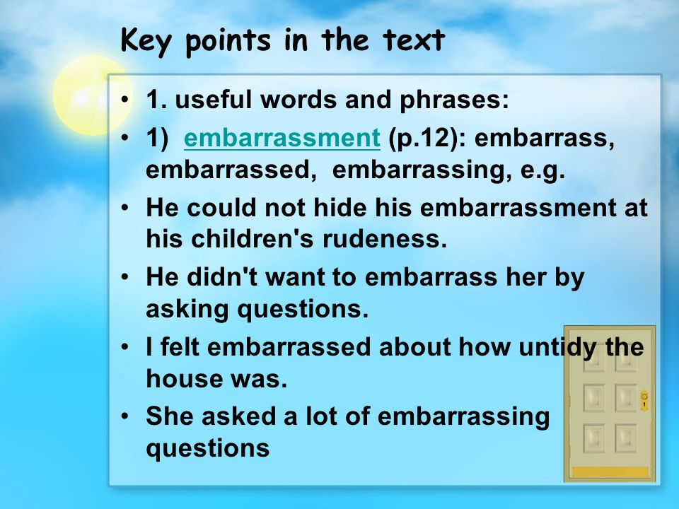 Key points in the text 1. useful words and phrases: