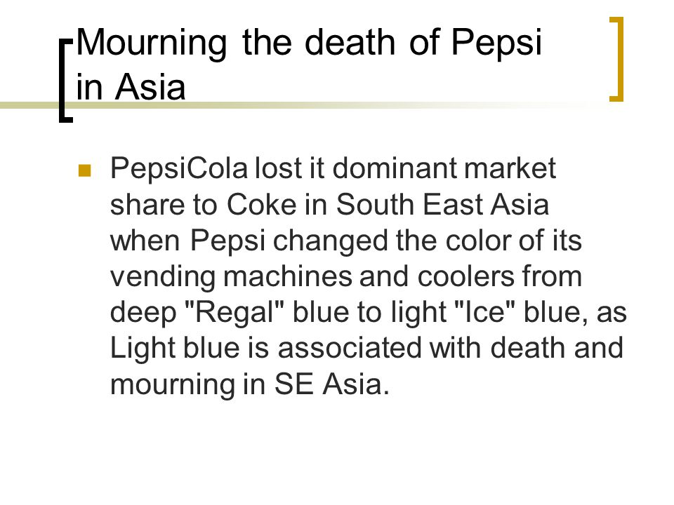 Mourning the death of Pepsi in Asia