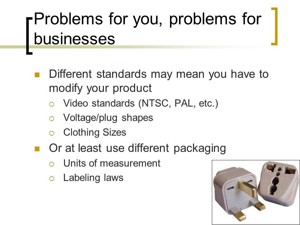 Problems for you, problems for businesses