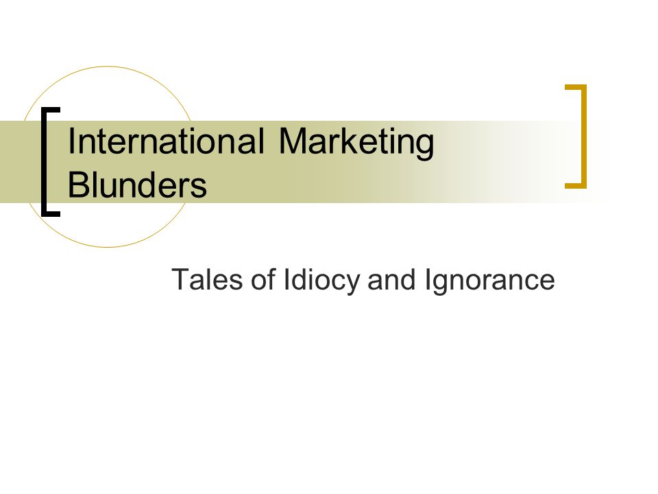 International Marketing Blunders