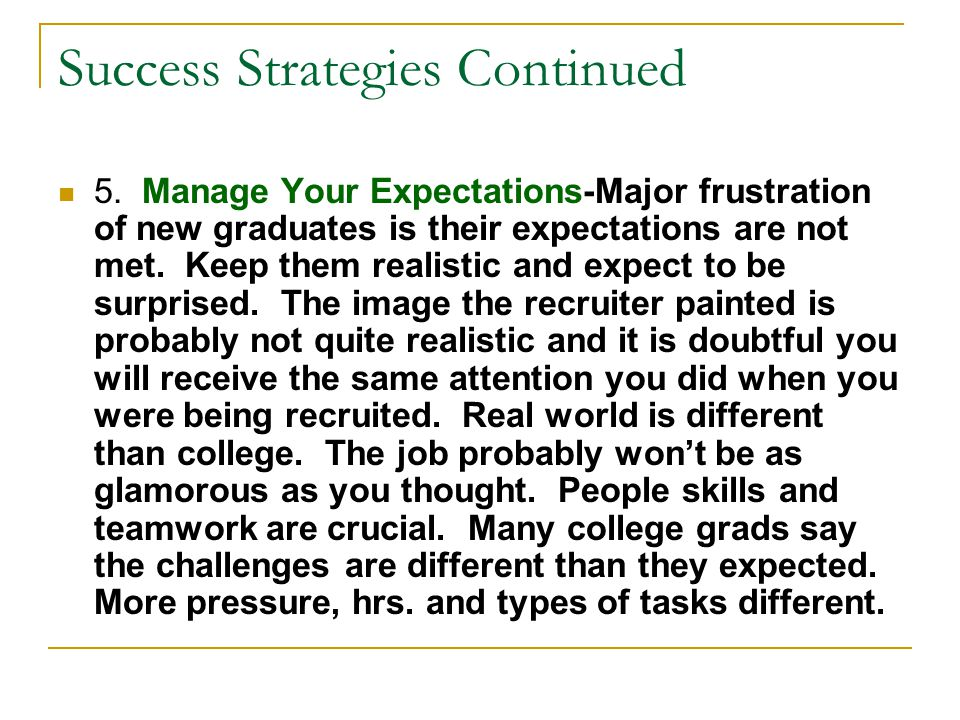 Success Strategies Continued