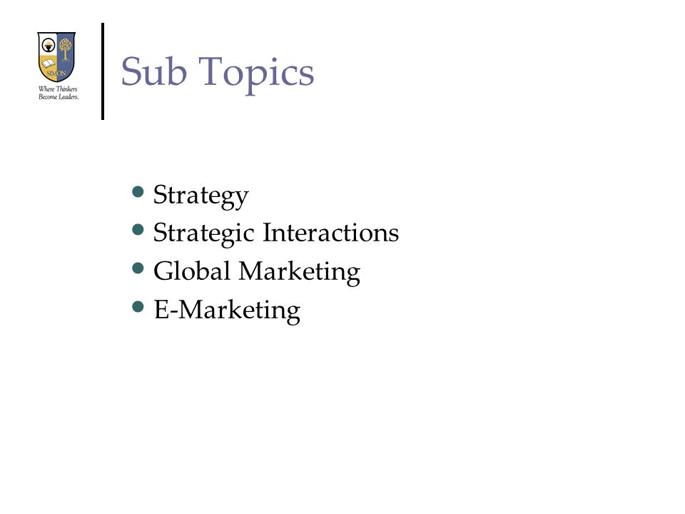 Sub Topics Strategy Strategic Interactions Global Marketing