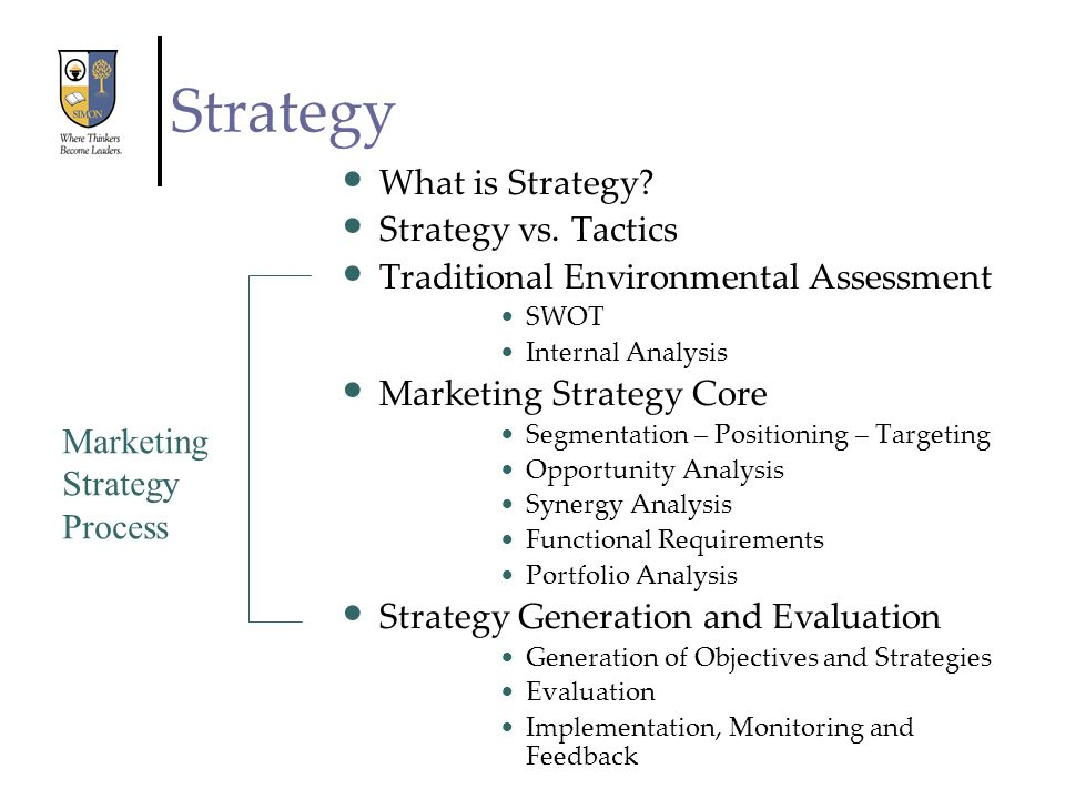 Strategy What is Strategy Strategy vs. Tactics
