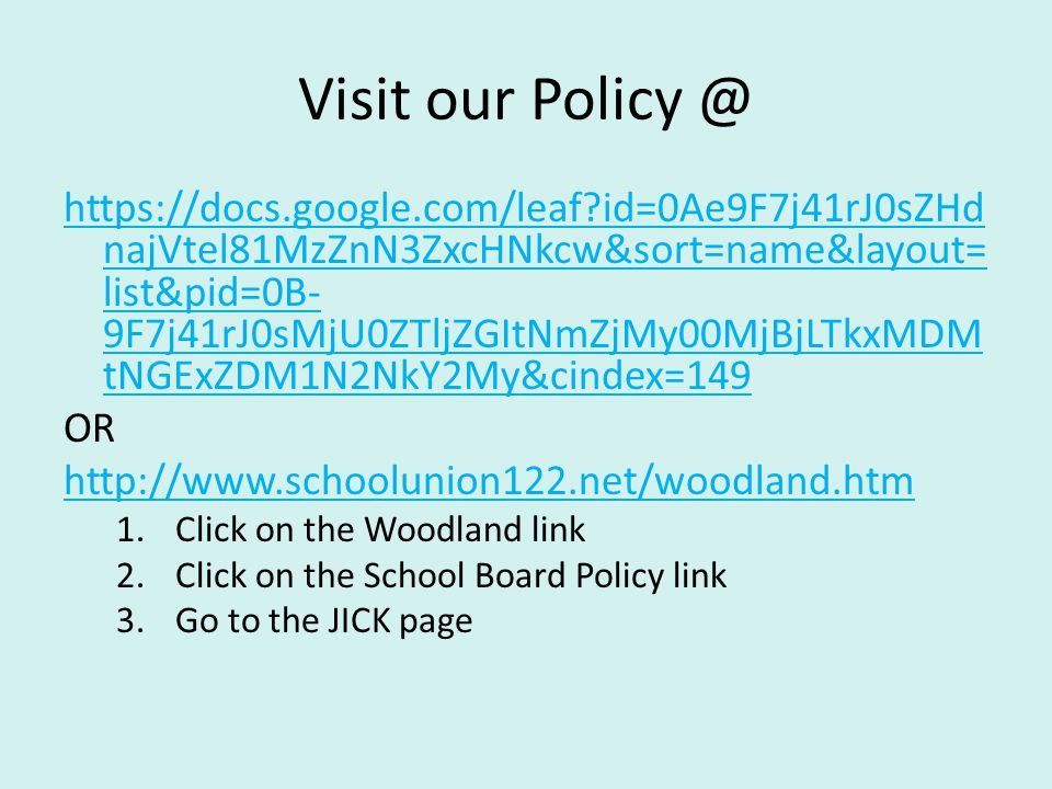 Visit our Policy @