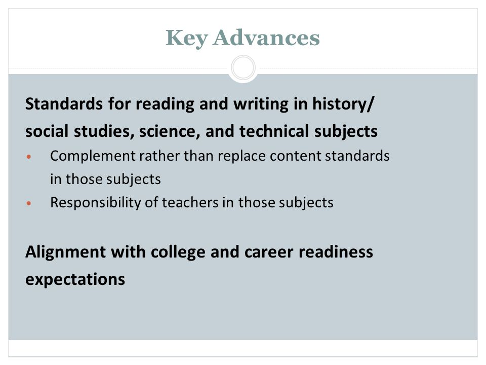 Key Advances Standards for reading and writing in history/